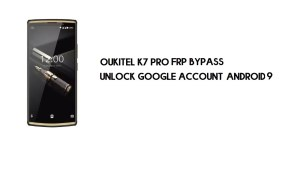 Oukitel K7 Pro FRP Bypass Without PC | Unlock Google – Android 9