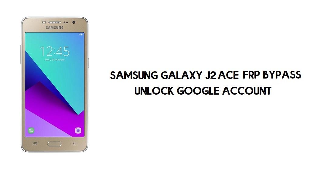 Samsung J2 Ace FRP Bypass | Google Account Unlock SM-G532G [Free]