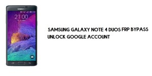 Samsung Note 4 Duos FRP Bypass | Google Account Unlock [Without Computer] Free