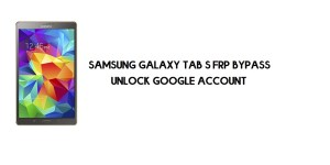Samsung Galaxy Tab S FRP Bypass | Google Account Unlock [Without Computer] Android 6.0.1