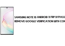 Samsung Note 10 Android 11 FRP Bypass | Remove Google Verification With Computer Free