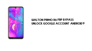 Walton Primo R6 FRP Bypass Without PC | Unlock Google – Android 9