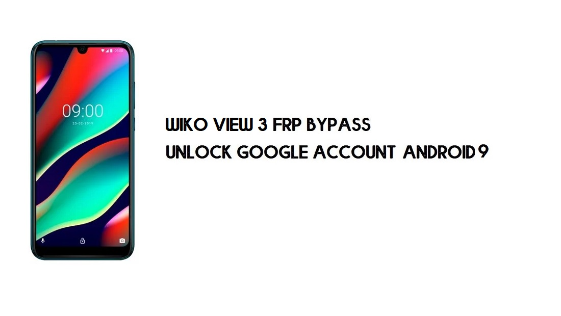 Wiko View 3 FRP Bypass Without PC | Unlock Google – Android 9 Free