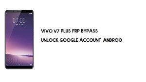Vivo V7 Plus FRP Bypass Without Computer | Unlock Google Account free