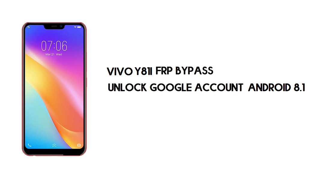FRP Bypass Vivo Y81i (1812) Without PC | Unlock Google – Android 8.1