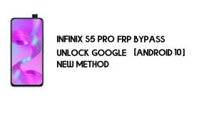 Infinix S5 Pro (X660) FRP Bypass No PC | Unlock Google – Android 10
