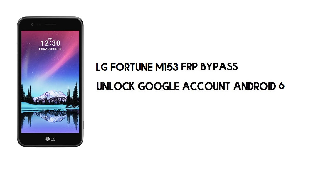 LG Fortune M153 FRP Bypass Without PC | Unlock Android 6.0 (In 2mins)