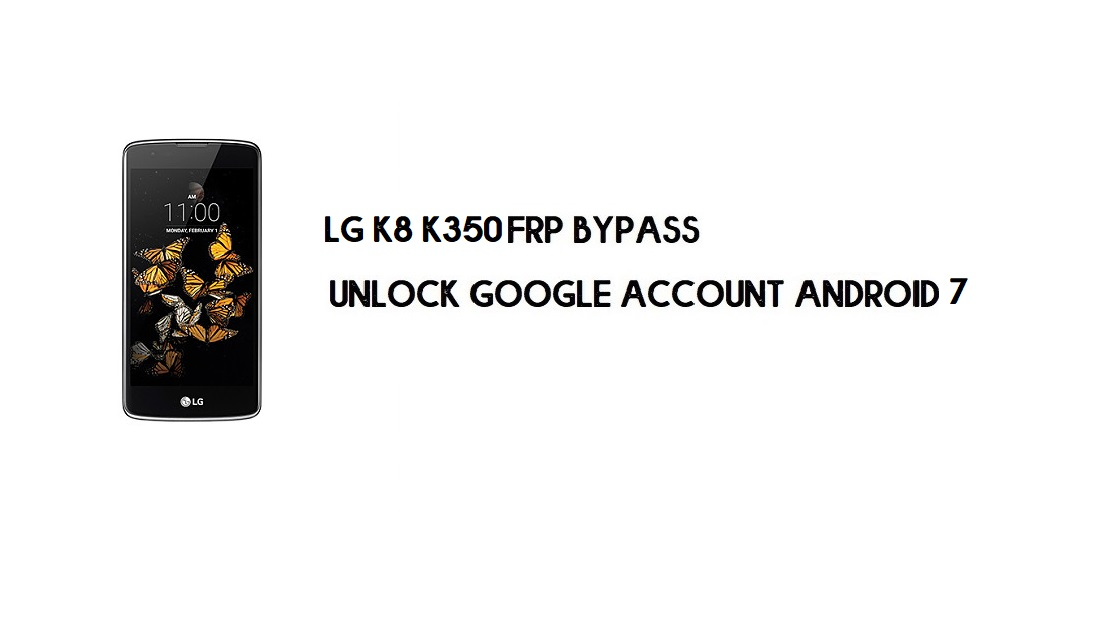 LG K8 K350 FRP Bypass Without Computer | Unlock Android 7 (In 2mins)