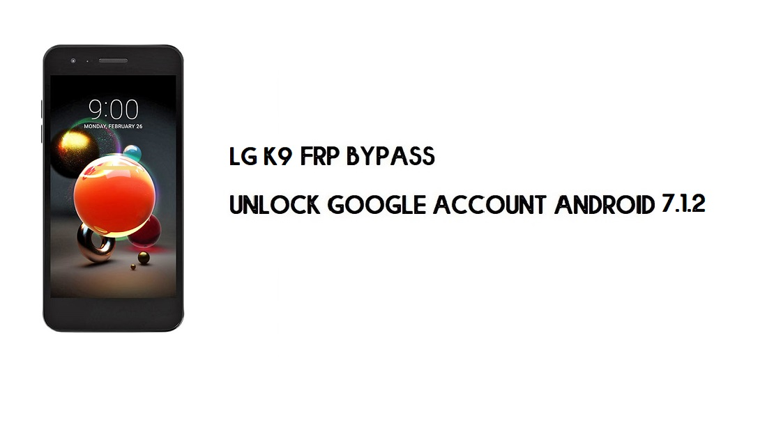 LG K9 X210 FRP Bypass Without Computer | Unlock Android 7 (In 2mins)