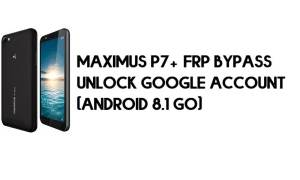 Maximus P7 Plus FRP Bypass - Unlock Google Account (Android 8.1 Go)