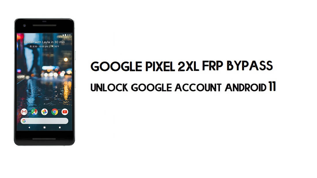 Google Pixel 2 XL FRP Bypass Without Computer | Unlock Android 11