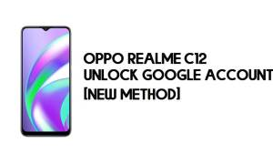 Oppo Realme C12 FRP Bypass – Unlock Google Account [FRP Code] 100% Working
