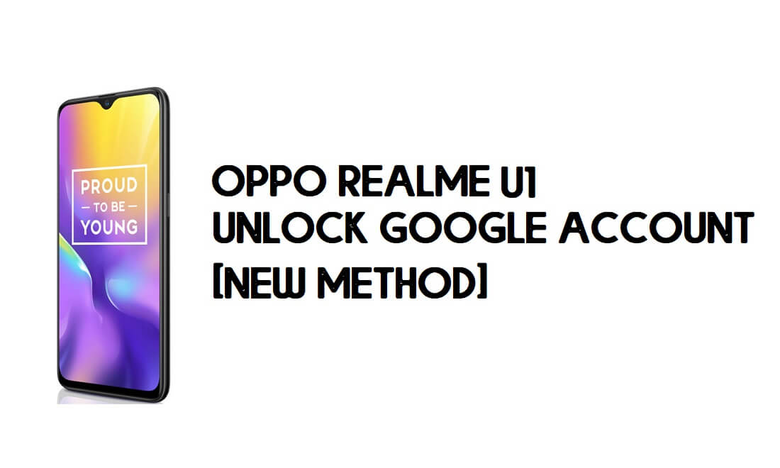 Oppo Realme U1 FRP Bypass – Unlock Google Account [in 1mins]