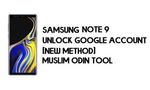 Samsung Note 9 FRP Bypass - Unlock With Muslim Odin Tool [Android 10]