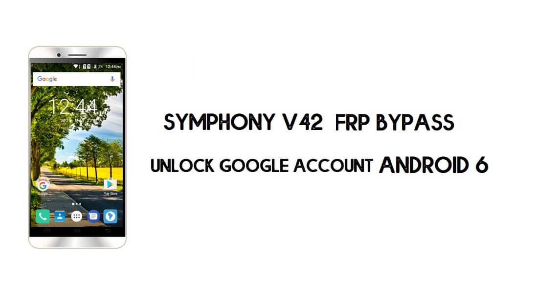 Symphony V42 FRP Bypass | Unlock Google Account Without PC