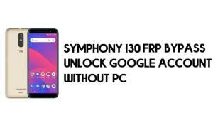 Symphony I30 FRP Bypass - Unlock Google Account – (Android 9 Go) free
