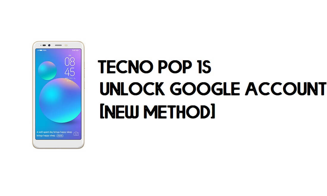Tecno Pop 1s FRP Bypass | Unlock Google Account – Android 8.1 (Go)