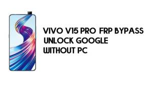 Vivo V15 Pro (1818) FRP Bypass - Unlock Google Android 9.1 (Without PC