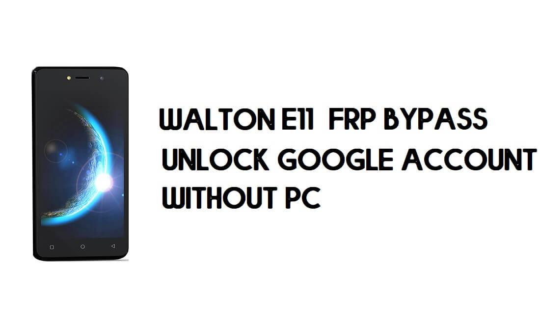 Walton Primo E11 FRP Bypass - Unlock Google Account (Android 9 Go)