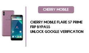 Cherry Mobile Flare S7 Prime FRP Bypass – Unlock Google Verification (Android 8.1 Go) [Without PC]