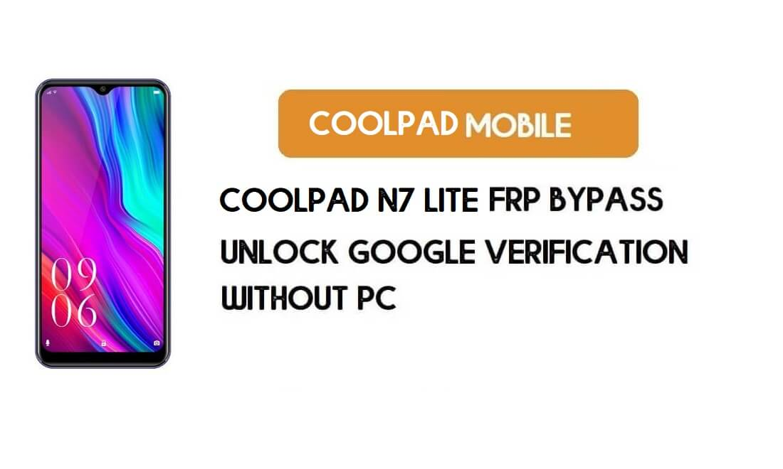 Coolpad N7 Lite FRP Bypass Without PC – Unlock Google Android 9 Pie