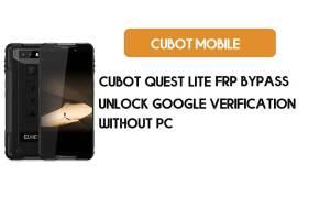 Cubot Quest Lite FRP Bypass – Unlock Google Verification (Android 9)- Without PC