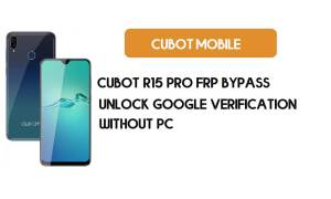 Cubot R15 Pro FRP Bypass Without PC - Unlock Google [Android 9.0] free