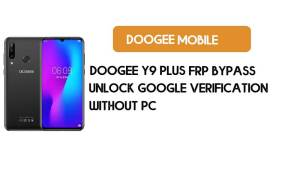 Doogee Y9 Plus FRP Bypass Without PC - Unlock Google [Android 9.0]