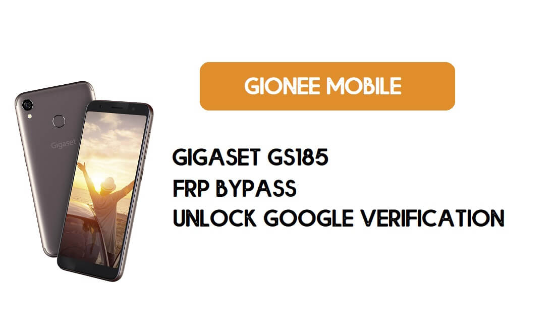 Gigaset GS185 FRP Bypass Without PC - Unlock Google – Android 8.1