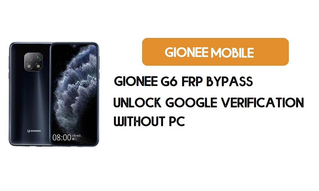 Gionee G6 FRP Bypass Without PC - Unlock Google [Android 9.0] free