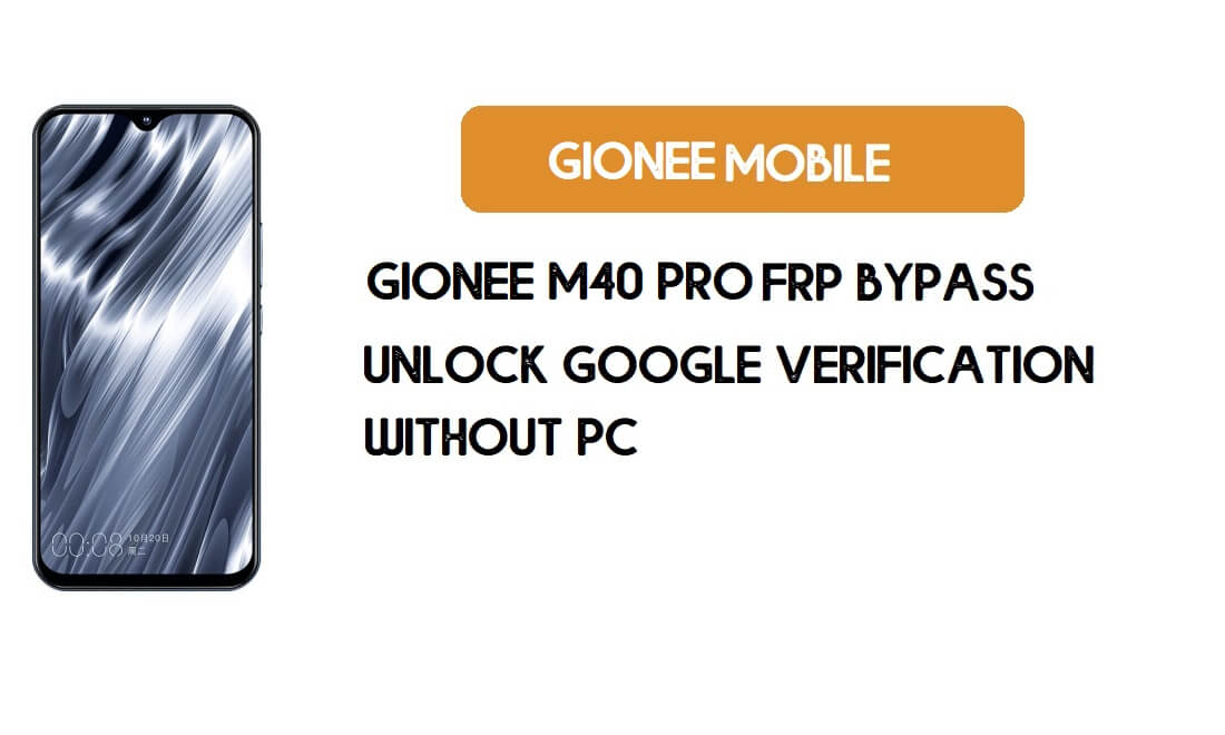 Gionee M40 Pro FRP Bypass Without PC - Unlock Google [Android 9.0]