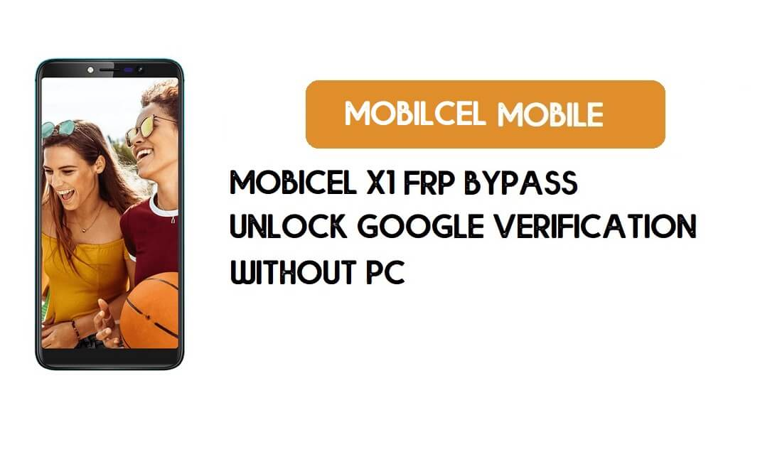 Mobicel X1 FRP Bypass Without PC - Unlock Google [Android 8.1] Free