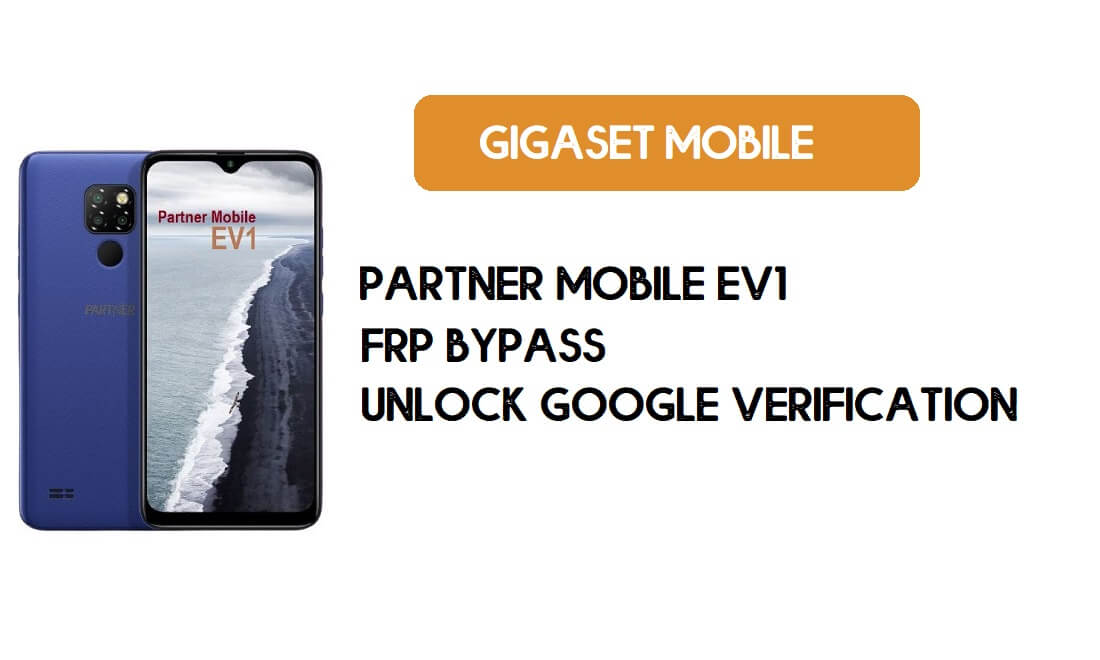 Partner Mobile EV1 FRP Bypass Without PC - Unlock Google – Android 9