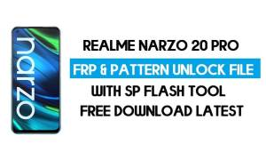 Realme Narzo 20 Pro Unlock FRP & Pattern File (Without Auth) SP Tool