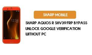 Sharp Aquos R SHV39 FRP Bypass No PC – Unlock Google Android 9