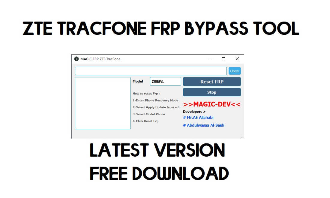 ZTE FRP Tool Free Download - One-Click Unlock Google Verification (2021)