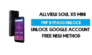 Allview Soul X5 Mini FRP Bypass Android 8.1 Without PC - Unlock GMAIL