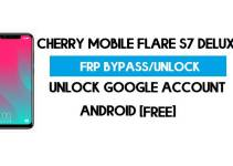 Cherry Mobile Flare S7 Deluxe FRP Bypass – Unlock Google Account (Android 8.1) (Without PC)