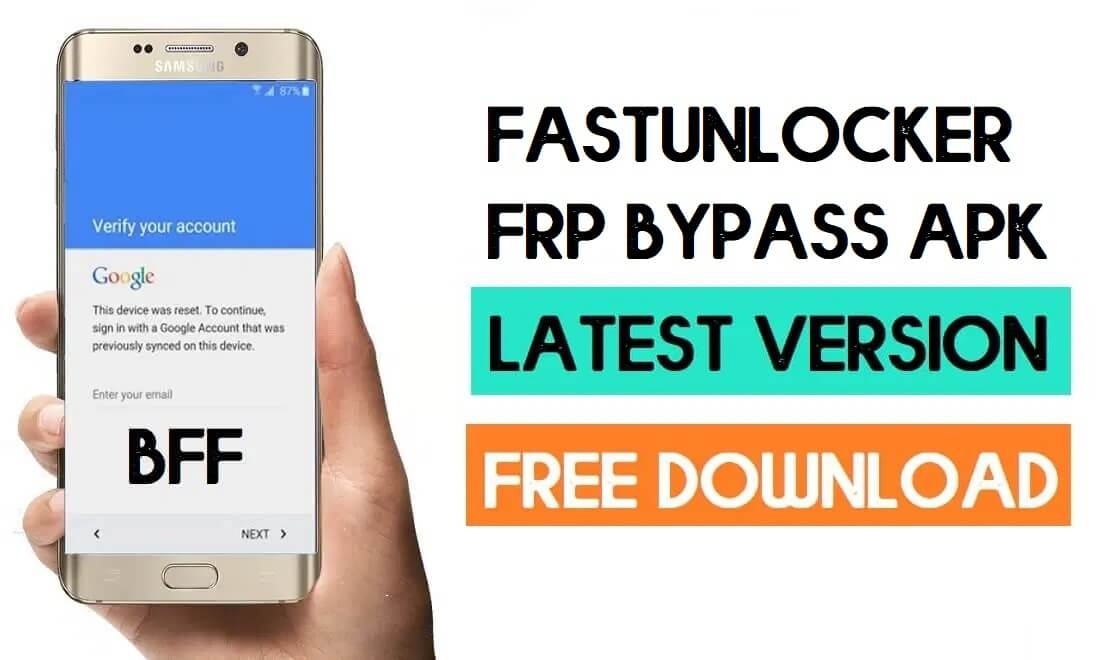Fastunlocker FRP Bypass APK V1.0 Free Download (100% Working)
