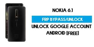 Unlock FRP Nokia 6.1 – Bypass Google Account [Android 10] Free New Method (Without PC)