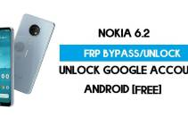 Unlock FRP Nokia 6.2 – Bypass Google Account [Android 10] Free New Method (Without PC)