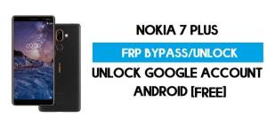Unlock FRP Nokia 7 Plus – Bypass Google Account [Android 10] Free New Method (Without PC)