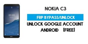 Unlock FRP Nokia C3 – Bypass Google GMAIL Lock [Android 10] Free New Method (Without PC)