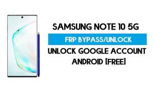 Samsung Note 10 5G FRP Bypass Android 11 R (Unlock Google GMAIL)