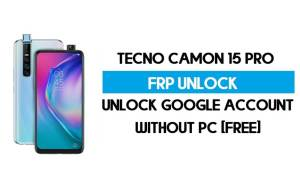 Tecno Camon 15 Pro FRP Bypass Without PC – Unlock Google Android 10