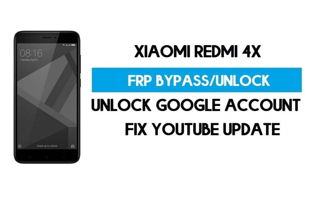 Unlock FRP Xiaomi Redmi 4X (Fix Youtube Update) Bypass GMAIL Lock