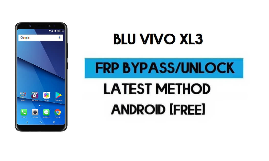 BLU Vivo XL3 FRP Bypass Without PC - Unlock Google Gmail Android 8.1