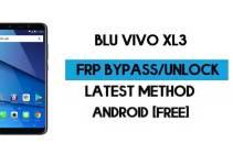 BLU Vivo XL3 FRP Bypass – Unlock Google GMAIL Verification (Android 8.1) Without PC