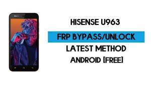 Hisense U963 FRP Bypass – Unlock Google GMAIL Verification (Android 10 Go) – Without PC