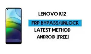 Lenovo K12 FRP Lock Bypass – Unlock Google GMAIL [Android 10] Free